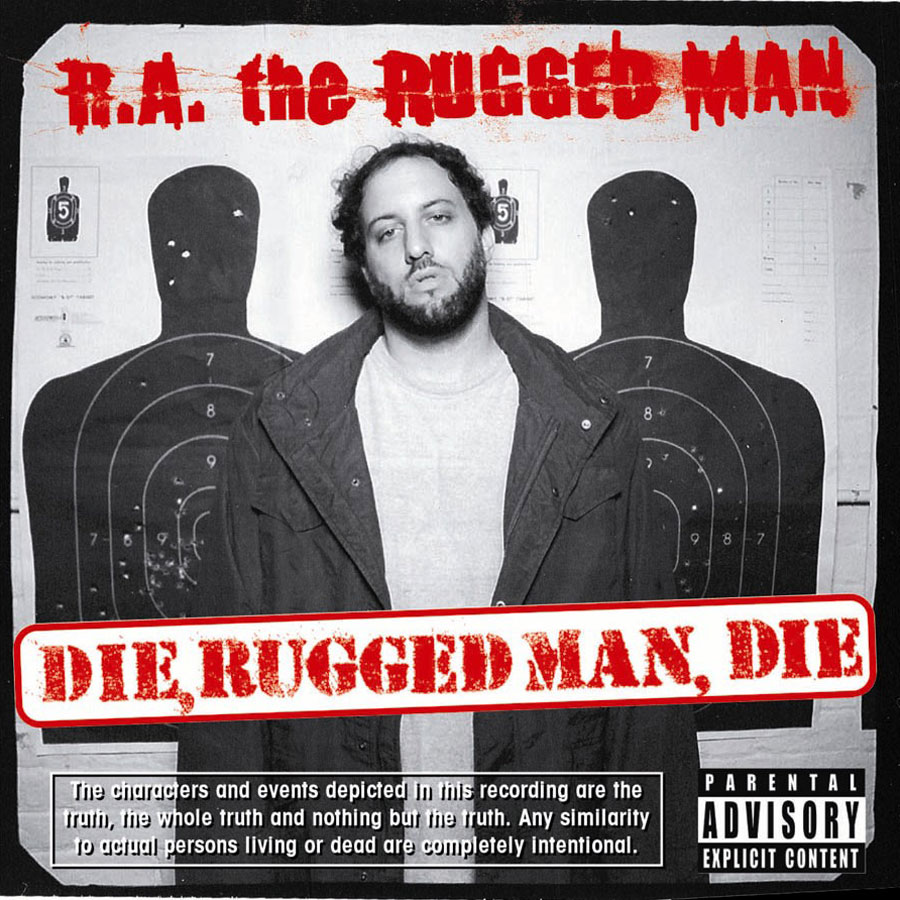 Artwork for Die, Rugged Man, Die by R.A. the Rugged Man