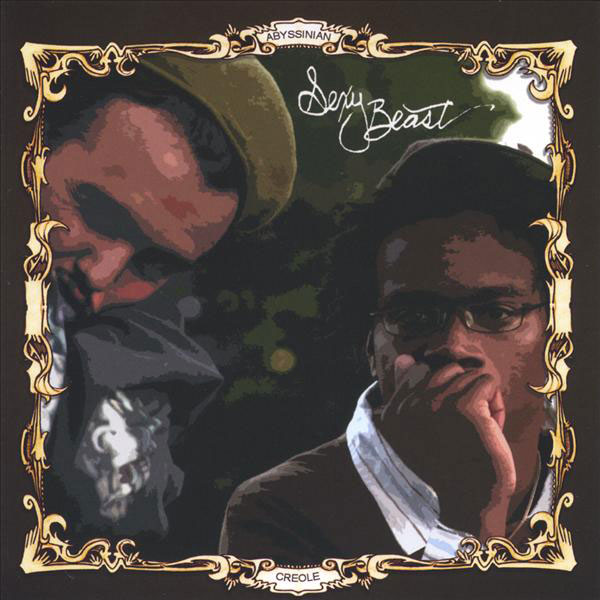 Artwork for Sexy Beast by Abyssinian Creole