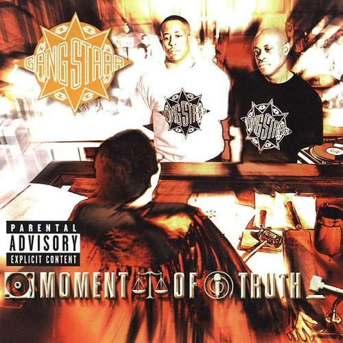Artwork - Moment of Truth by Gang Starr