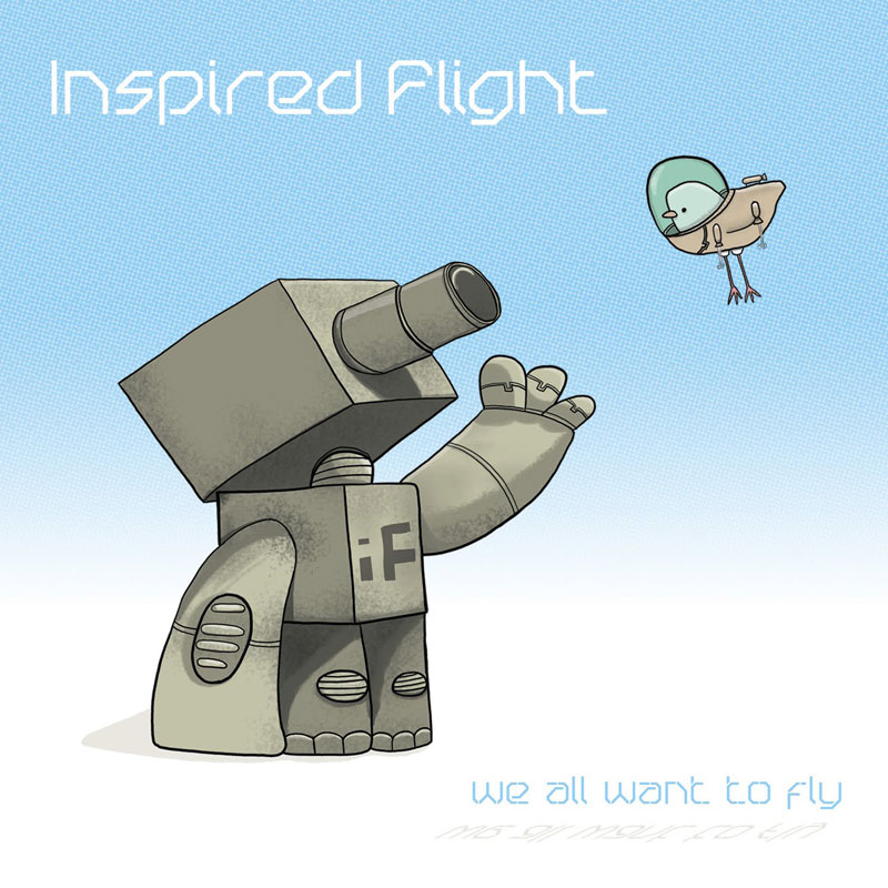 Album Artwork - We All Want to Fly by Inspired Flight