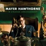 A Strange Arrangement by Mayer Hawthorne