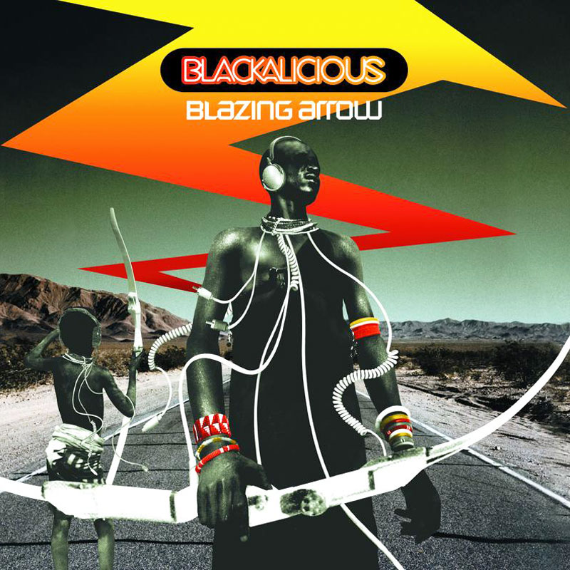 Blazing Arrow by Blackalicious (Album Artwork)
