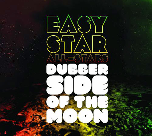Dubber Side of the Moon by Easy Star All-Stars (Album Artwork)