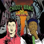 The Preview by Chiddy Bang