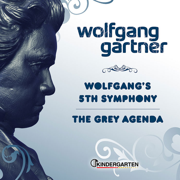 Wolfgang's 5th Symphony / The Grey Agenda by Wolfgang Gartner