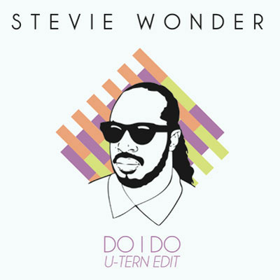 Do I Do (U-Tern Edit) by Stevie Wonder (artwork)