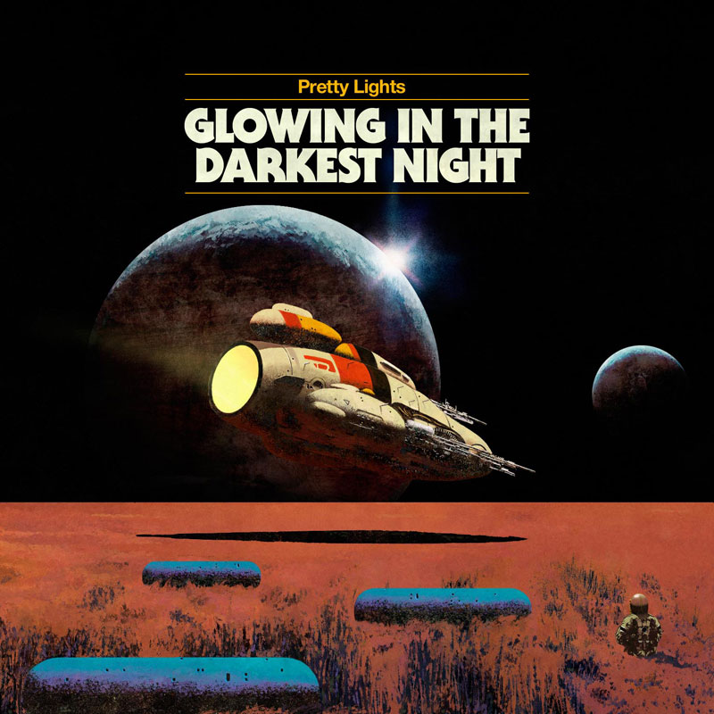 Glowing in the Darkest Night by Pretty Lights (album artwork)
