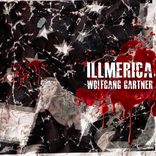 Illmerica by Wolfgang Gartner (album artwork)