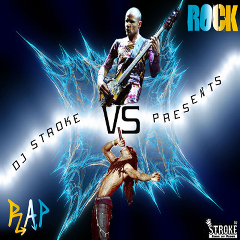 Rap vs Rock by DJ Stroke (album artwork)