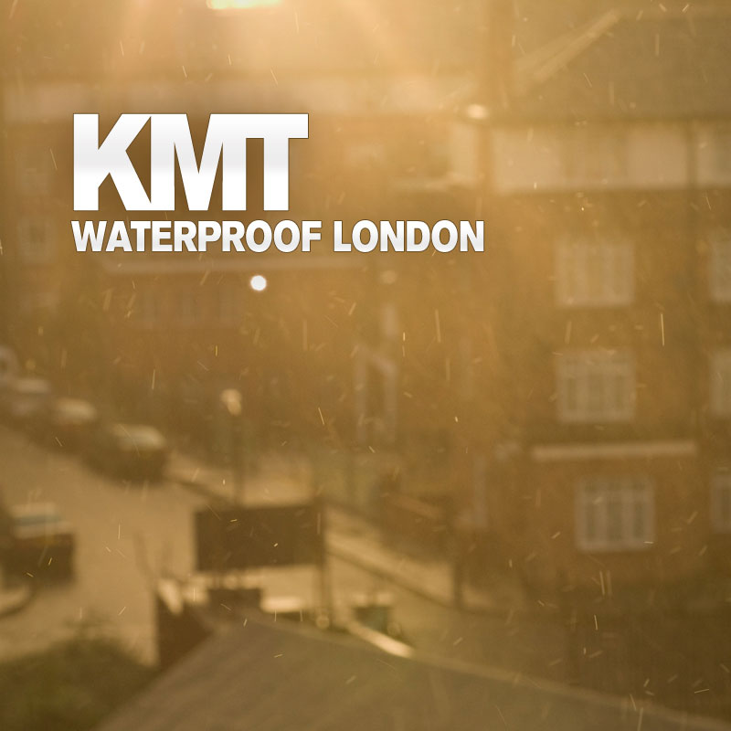 Waterproof London by KMT (album artwork)