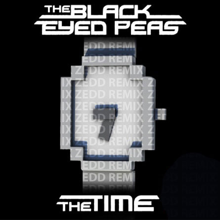 The Time (Zedd Remix) - The Black Eyed Peas