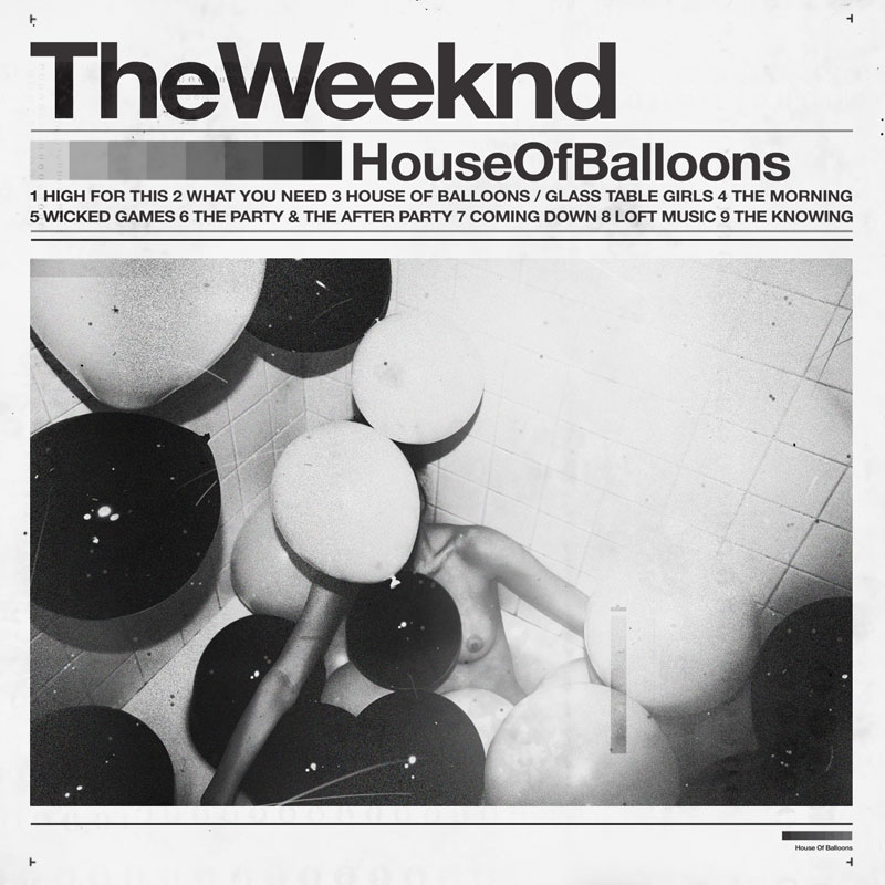 The Weeknd's House of Balloons