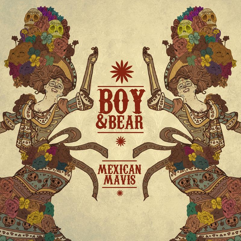 Boy and Bear - Mexican Mavis