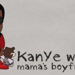 Kanye West · Mama's Boyfriend
