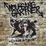 Wolfgang Gartner · Menage A Trois (Original Mix)