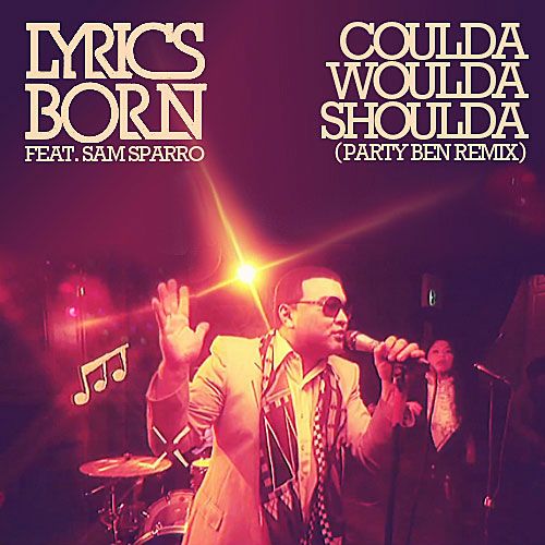 Party Ben Remixes Lyrics Born feat. Sam Sparro