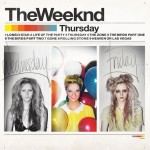 The Weeknd ·· Thursday