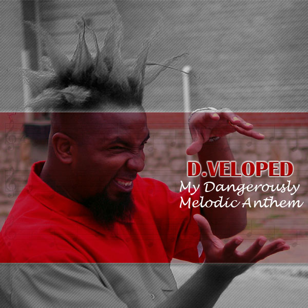 Dangerously Melodic Anthem by Dveloped