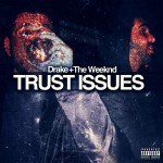 Drake & The Weeknd · Trust Issues <sup><sub>(Jaybeatz Mashup)</sub></sup>