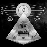 Kraddy ·· Anthems of the Hero