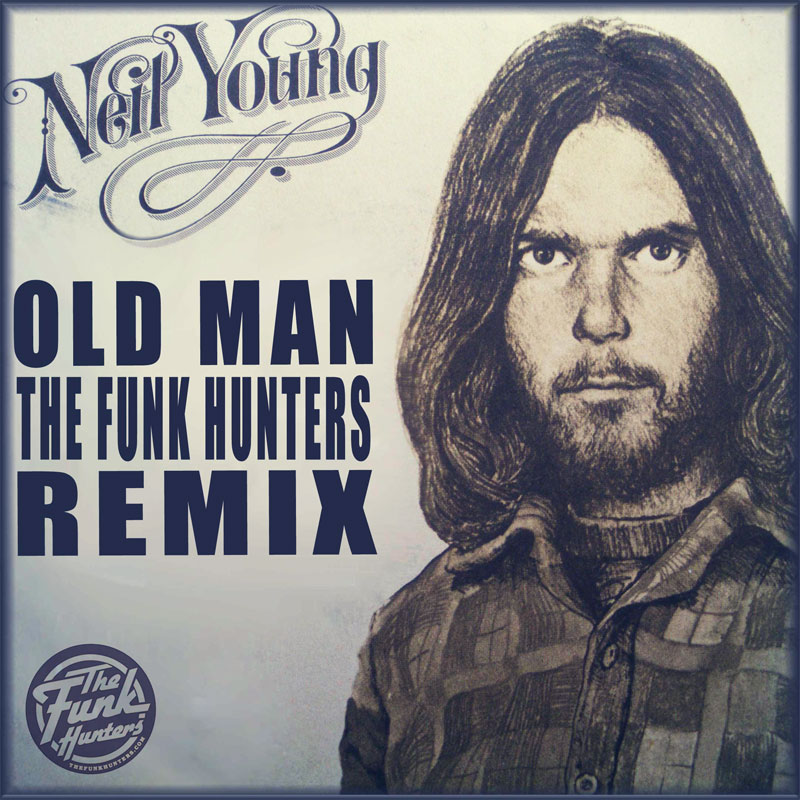 Old Man Remixed by the Funk Hunters