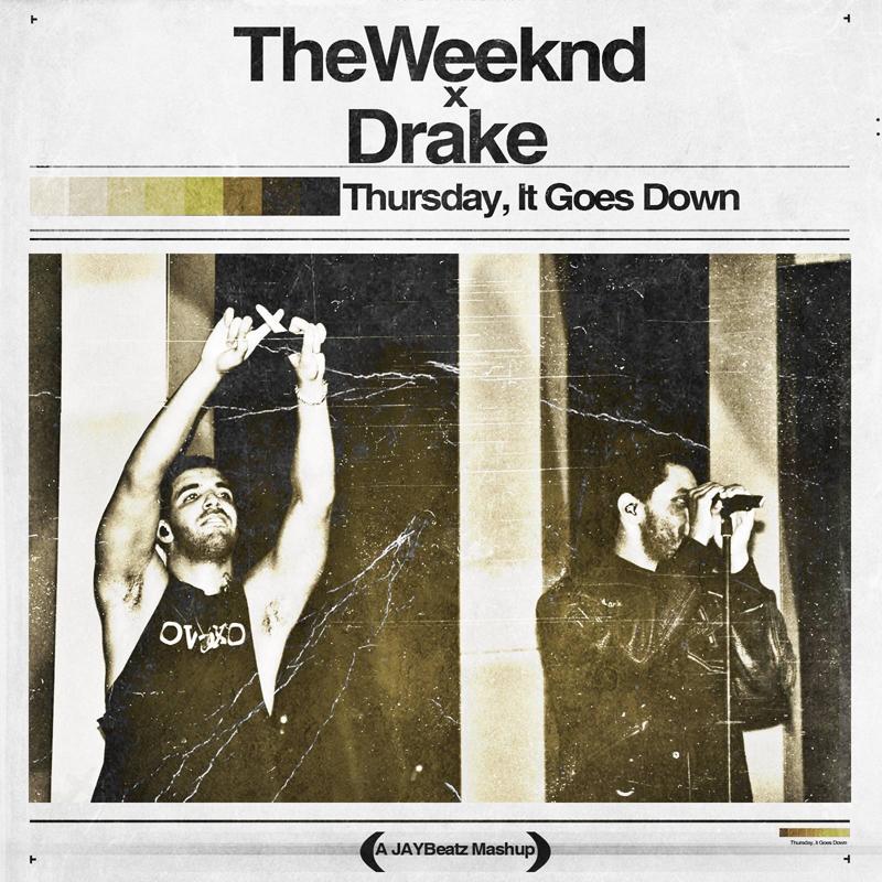 Weeknd & Drake Jaybeatz Mashup