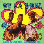 De La Soul · Say No Go (Bobby C Sound TV Remix)