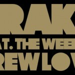 Drake ft. The Weeknd · Crew Love