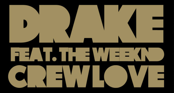 Drake - Crew Love