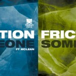 Friction · Someone (The Prototypes Remix)