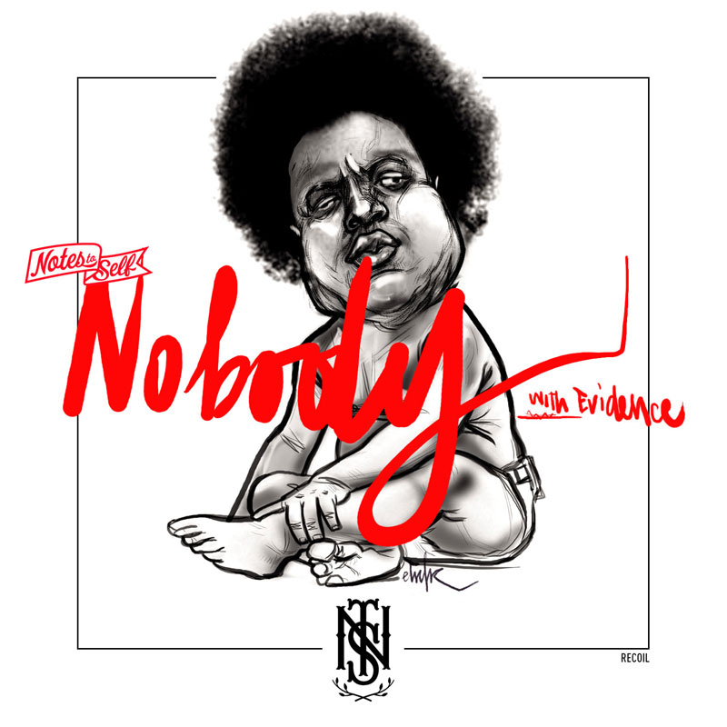 Notes to Self - Nobody