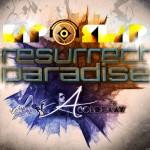 Kap Slap · Resurrect Paradise