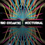Big Gigantic · Nocturnal