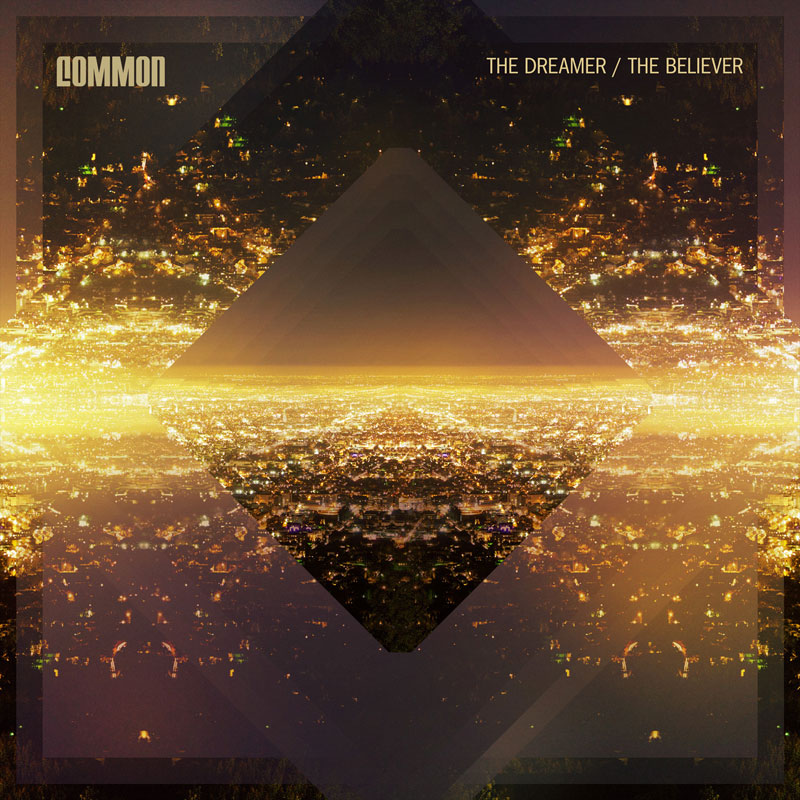 The Dreamer/The Believer Common