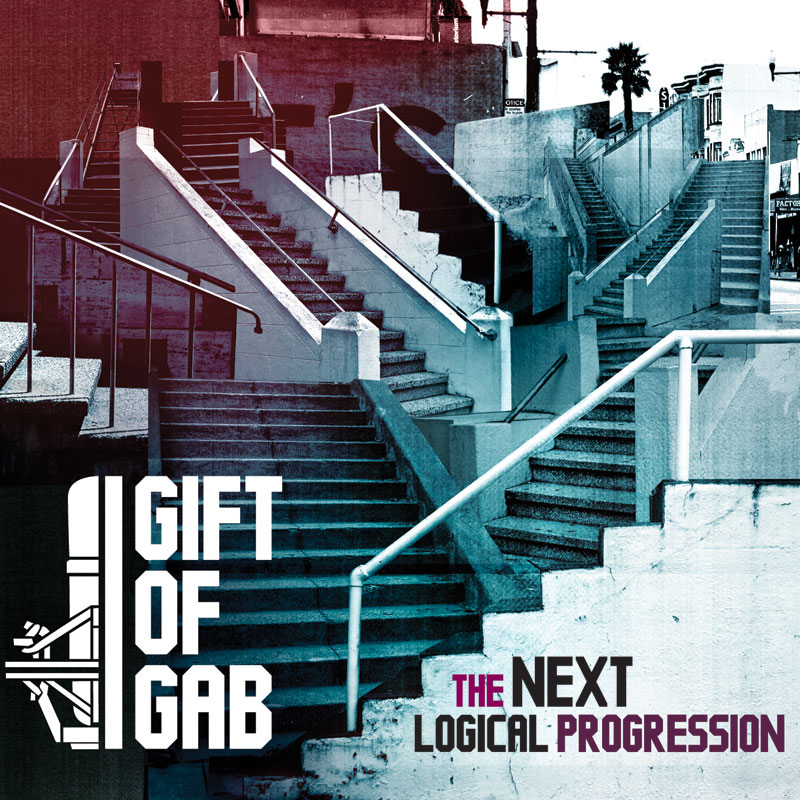 The Next Logical Progression by Gift of Gab