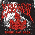Wolfgang Gartner · There And Back