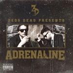 Zeds Dead ·· Adrenaline EP