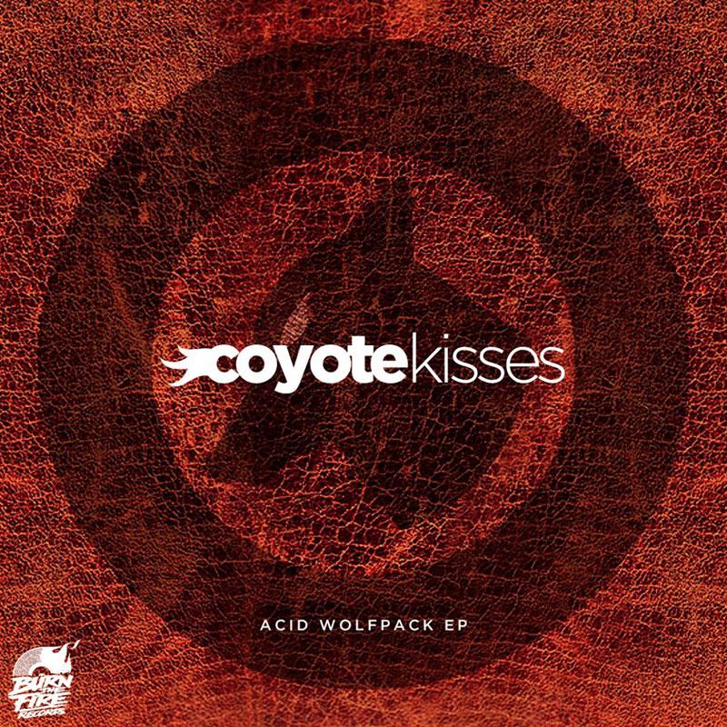 Acid Wolfpack EP by Coyote Kisses (Artwork)