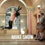 Miike Snow · Paddling Out (Wolfgang Gartner Remix)