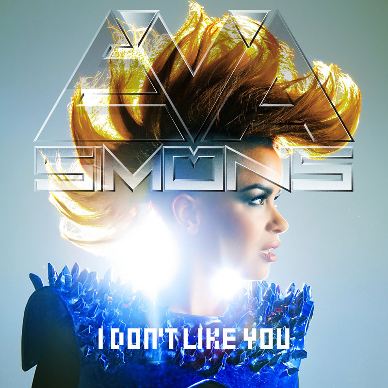 Eva Simons - I Don't Like You (Artwork)