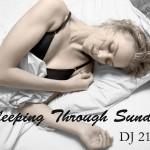DJ 21azy ·· Sleeping Through Sunday EP