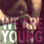 Fun. · We Are Young (Party Ben & MyKill Remix)