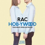 RAC · Hollywood (feat. Penguin Prison)