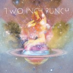 Two Inch Punch · Moon Struck