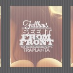 Fullhaus · See It from the Front