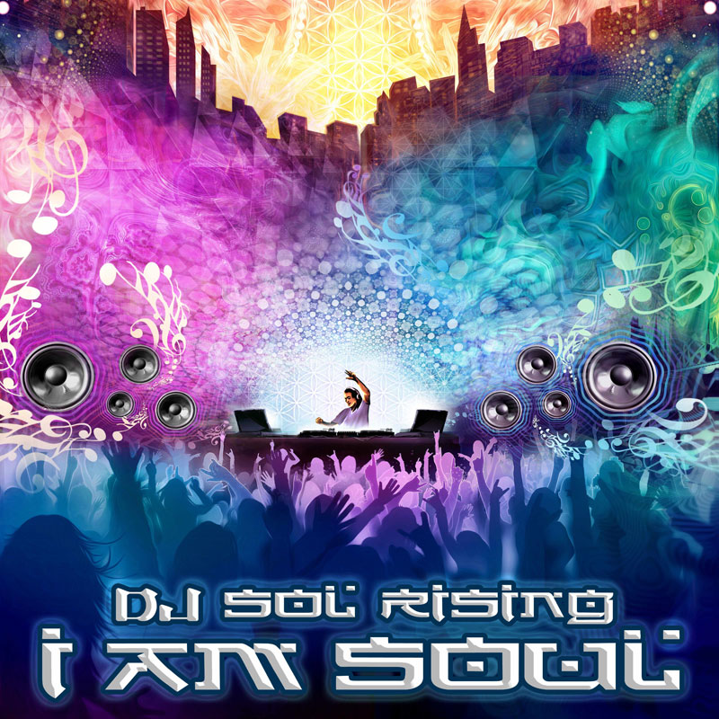 Sol Rising - I Am Soul (Artwork)