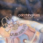 Catching Flies ·· The Stars