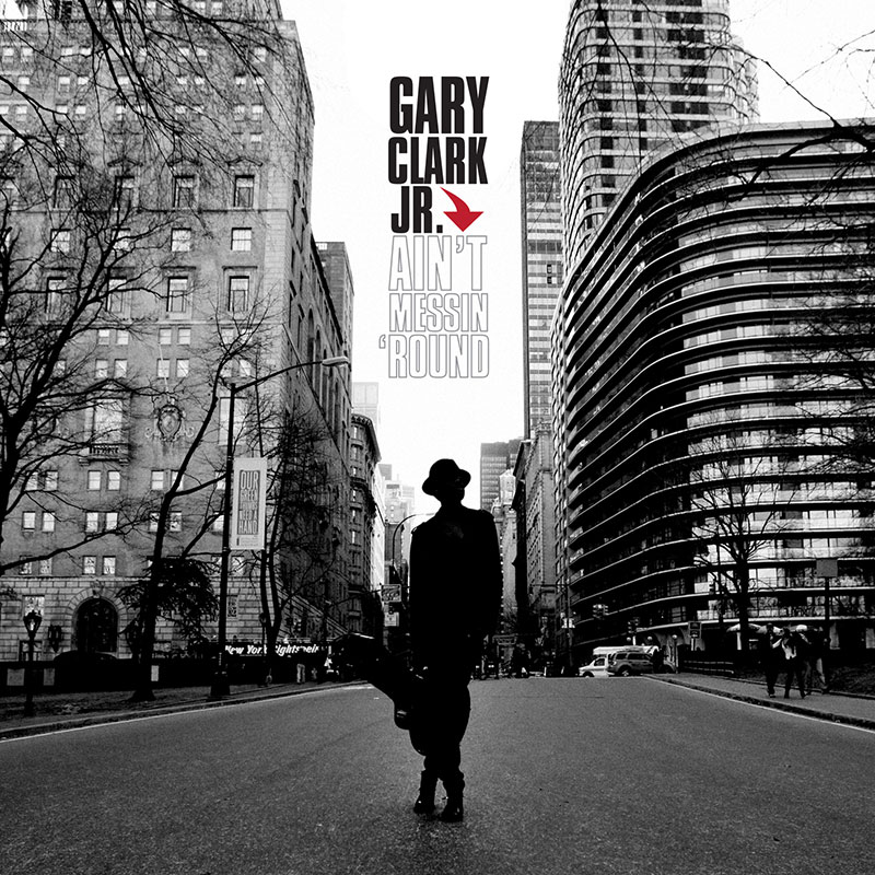 Gary Clark Jr - Ain't Messing Round
