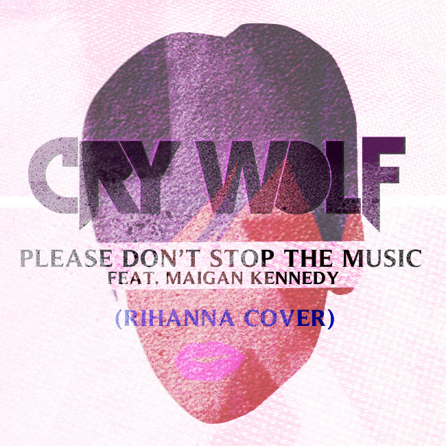 Rihanna Cover by Cry Wolf feat. Maigan Kennedy (artwork)