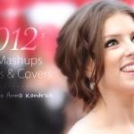 2012's Top Mashups, Remixes & Covers
